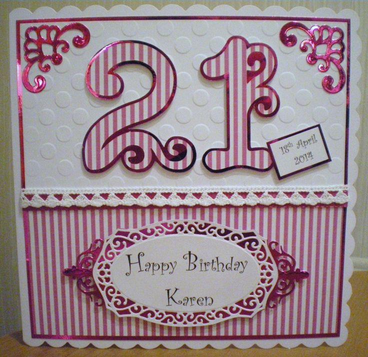 Birthday Card Ideas 21st Using Cricut And Spellbinders