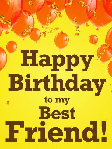 Description Orange Balloon Happy Birthday Card For Best Friends