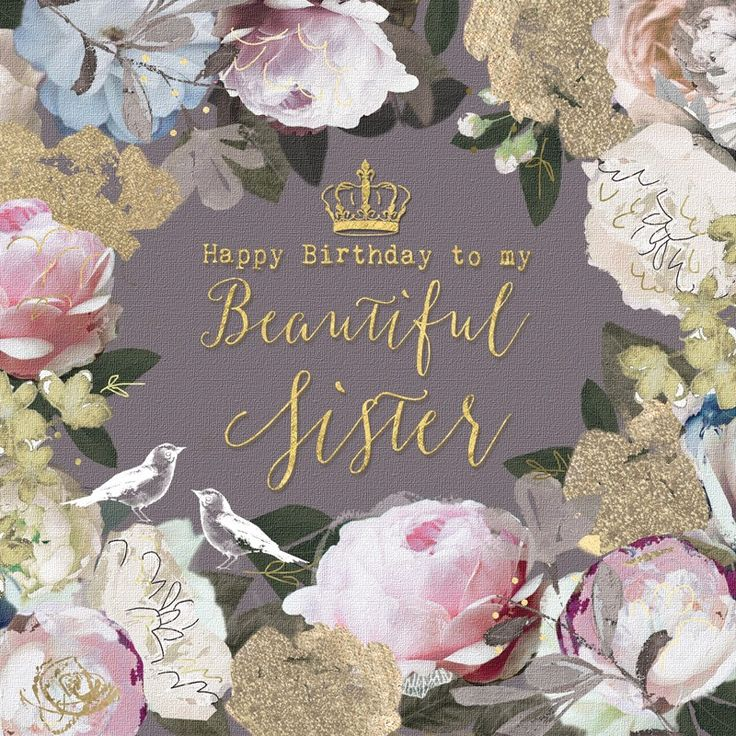 birthday quotes a pretty floral birthday card for sisters