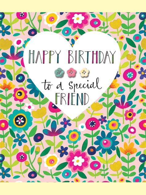 Remarkable Birthday Quotes Happy Birthday To A Special Friend Birthday Funny Birthday Cards Online Drosicarndamsfinfo