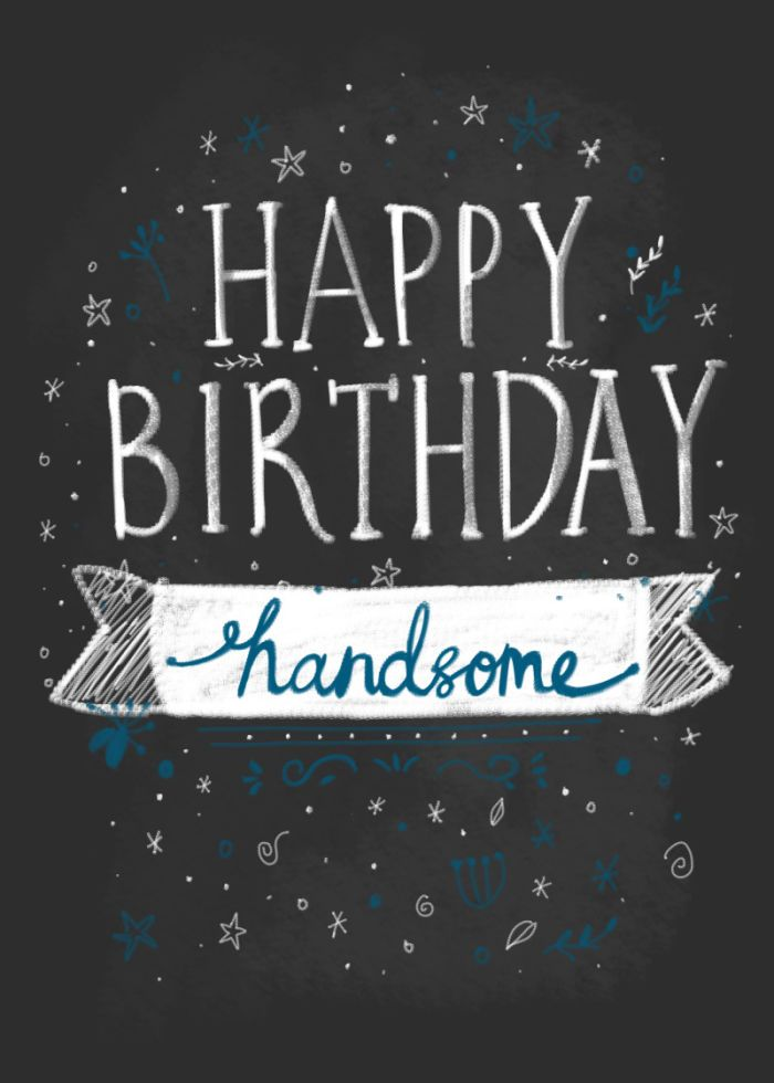 Birthday Quotes : Happy birthday handsome | YesBirthday   Home of