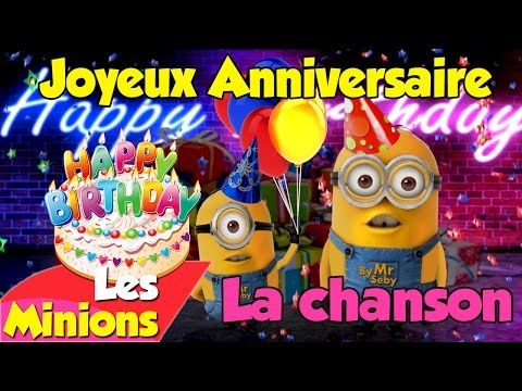 Happy Birthday Gif Les Minions Fete Ton Anniversaire Avec Cette Chanson Youtube Yesbirthday Home Of Birthday Wishes Inspiration