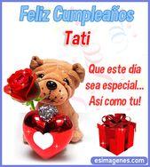 Happy Birthday Gif : Tati, en este día tan especial como es de tu ...